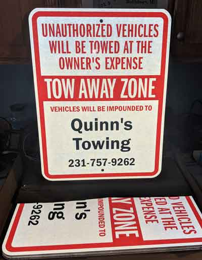 Quinn's Towing Private Property Signs